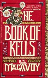 Irish Fiction Friday: RA MacAvoy: The Books of Kells.