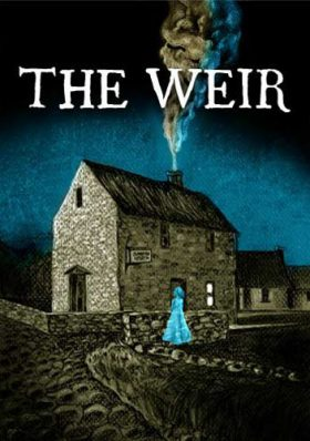 "Irish Fiction Friday: ""The Weir"" by Conor McPherson"