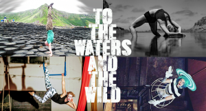 Promo photo of To the Waters and the Wild
