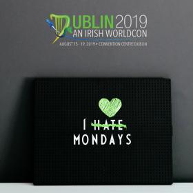 We love Monday at Worldcon! - Dublin 2019